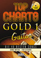 Top Charts Gold 1 Guitar (mit 2 CDs)