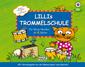 Lillis Trommelschule (mit CD)