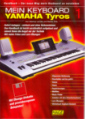 Mein Keyboard YAMAHA Tyros Band 1